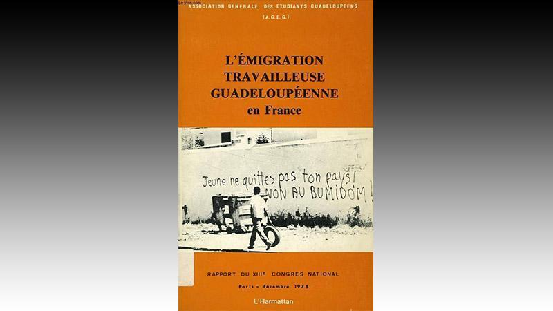 « L'émigration travailleuse  guadeloupéenne en France »