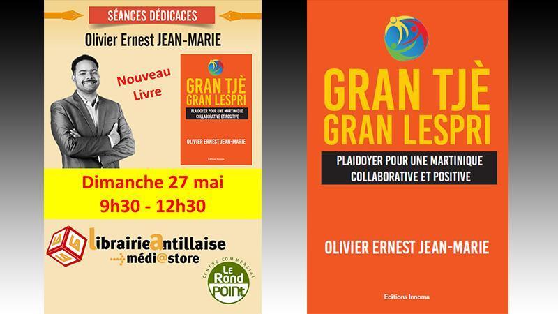 « Gran Tjè Gran Lespri, Plaidoyer pour une Martinique collaborative et positive »