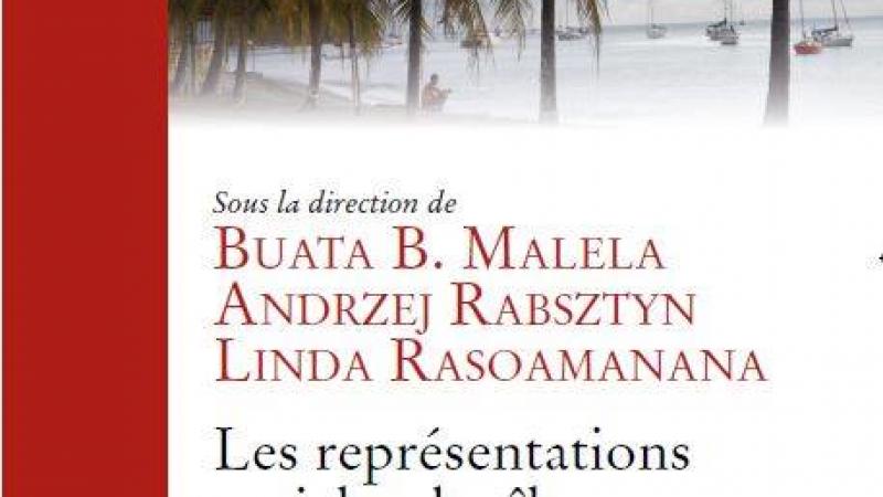 """Vient de paraître : """"Les représentations sociales des îles dans les discours littéraires francophones"""""""