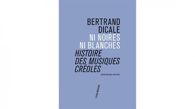 Bertrand Dicale explore la culture créole