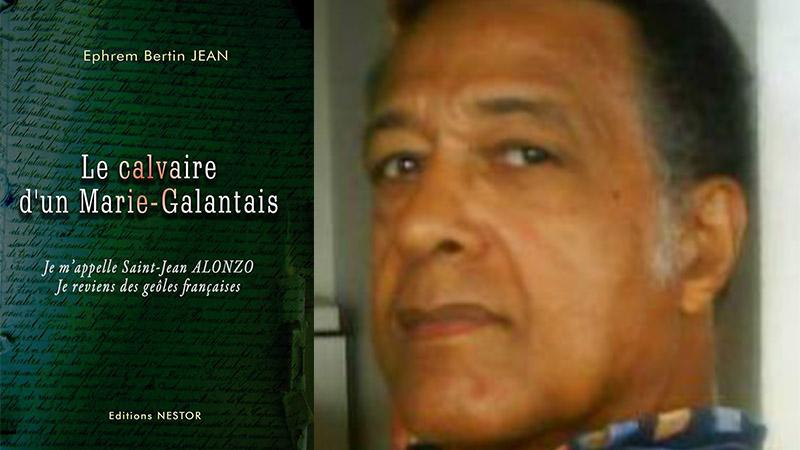 « Le calvaire d'un Marie-Galantais » d'Ephrem Bertin JEAN