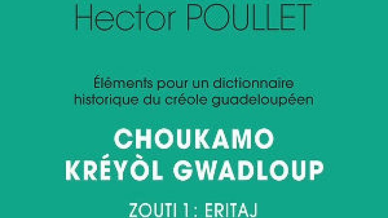 Choukamo kréyòl Gwadloup Zouti 1: Eritaj