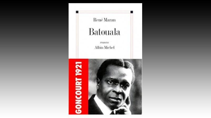 PRIX GONCOURT 1921 : Batouala de René MARAN