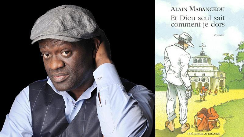 « Et Dieu seul sait comment je dors. » d'Alain MABANCKOU