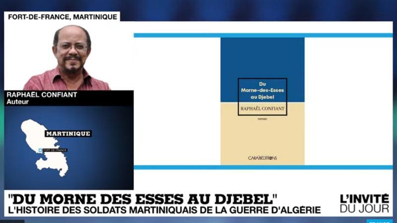 """""""Du Morne-des-Esses au djebel"""" de Raphaël Confiant sur FRANCE 24"""