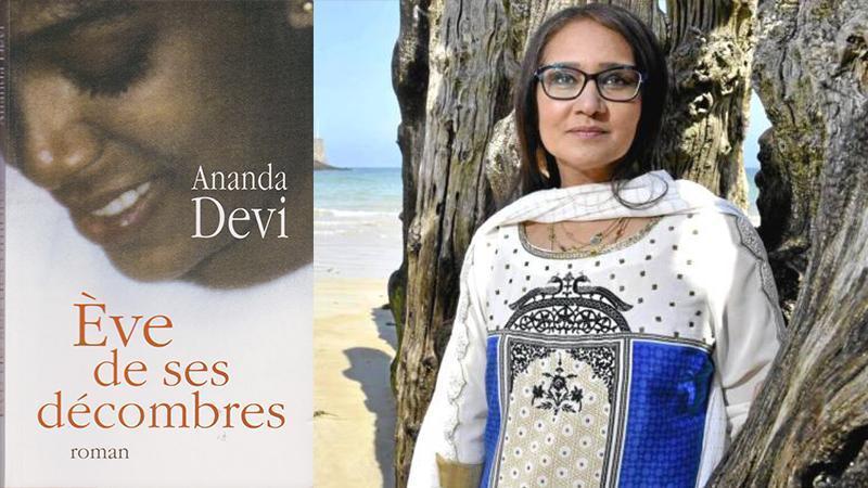 « Eve de ses décombres » de Ananda DEVI (Ile Maurice)