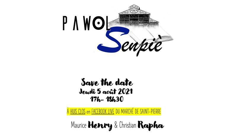 Pawol Sen-Piè (avec Maurice Henry et Christian Rapha)