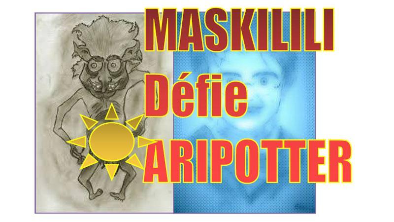 Maskilili défie Aripoter