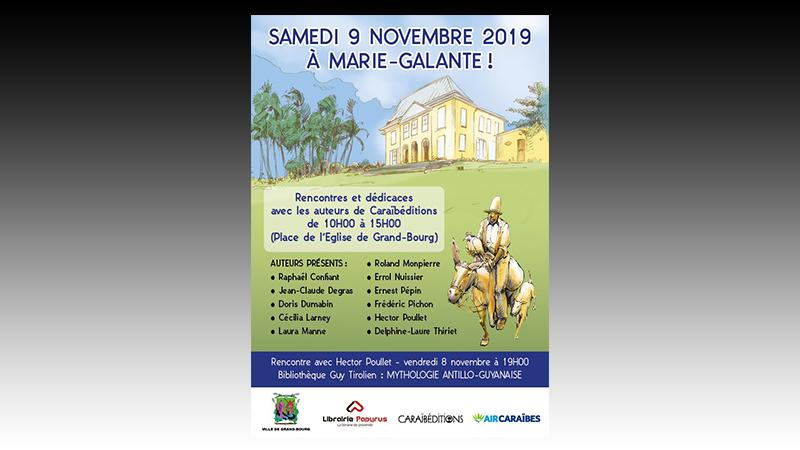 Samedi 9 novembre 2019 à MARIE-GALANTE !