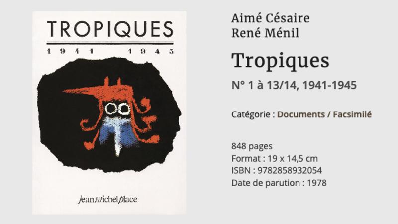 """Césaire nous aurait-il humiliés en intitulant sa revue """"Tropiques"""" ?"""