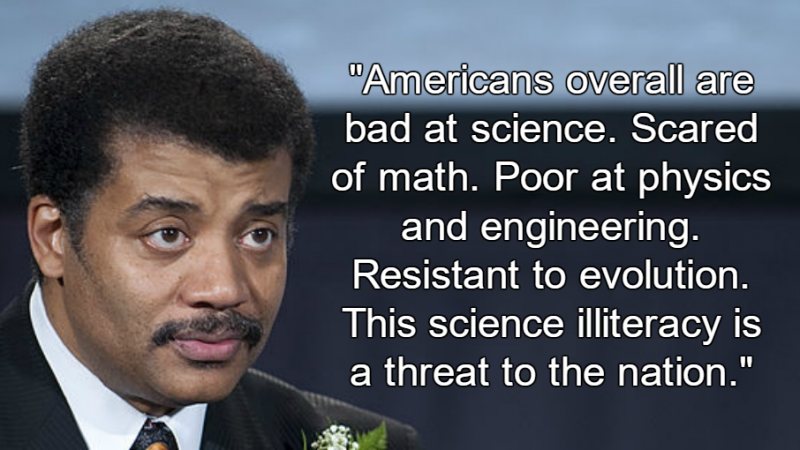 Neil deGrasse Tyson: Scientific Illiteracy Threatens U.S.