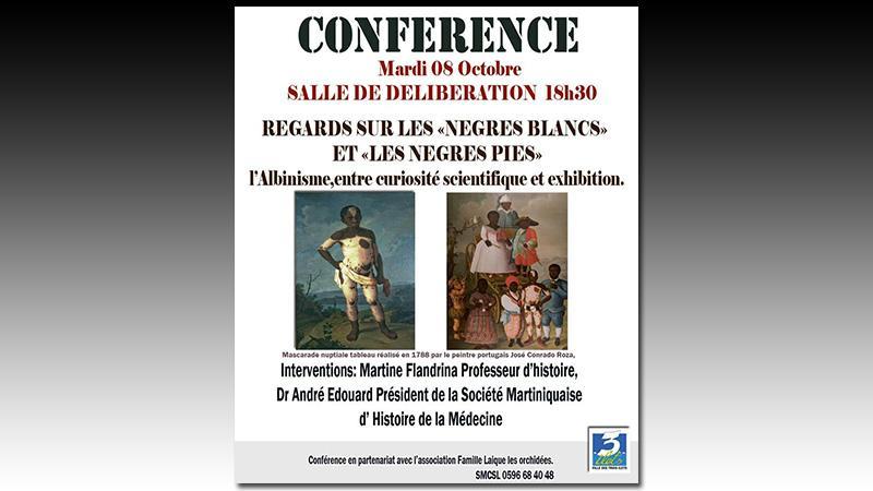 Conférence regards sur « les nègres blancs » et « les nègres pies »