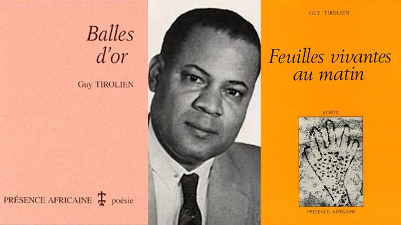 Guy Tirolien, sa vie, son oeuvre littéraire, son parcours