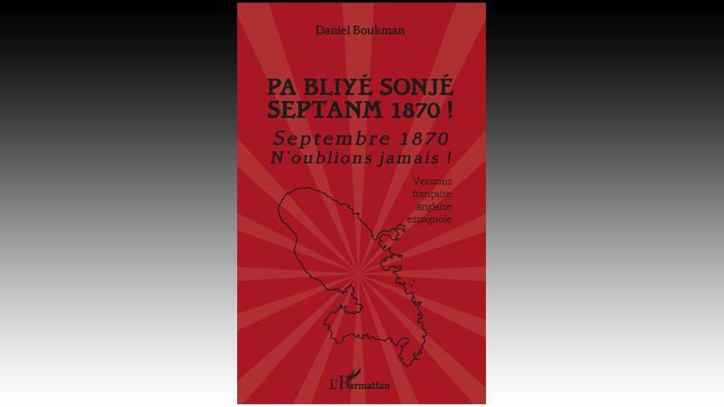 """DANIEL BOUKMAN PUBLIE """"PA BLIYE SONJE SEPTANM 1870"""""""