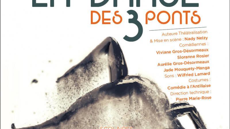"""""""La Danse des trois ponts"""" : an pies téyat ki bidjoul"""