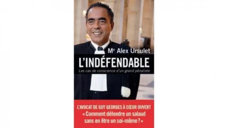 """""""DEFENDRE L'INDEFENDABLE"""" D'ALEX URSULET : UN GRAND LIVRE"""