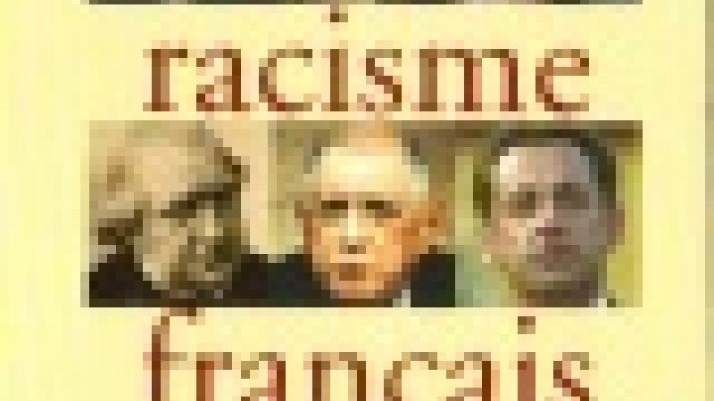 ERNEST RENAN 1823-1892 : LE RACISME FAIT AUTORITÉ.....