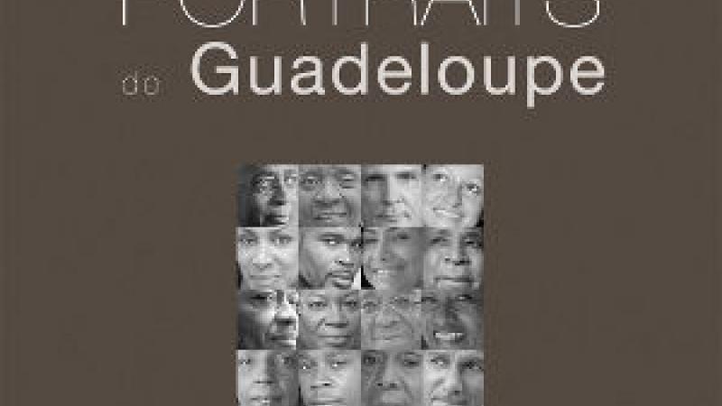 PORTRAITS DE GUADELOUPE