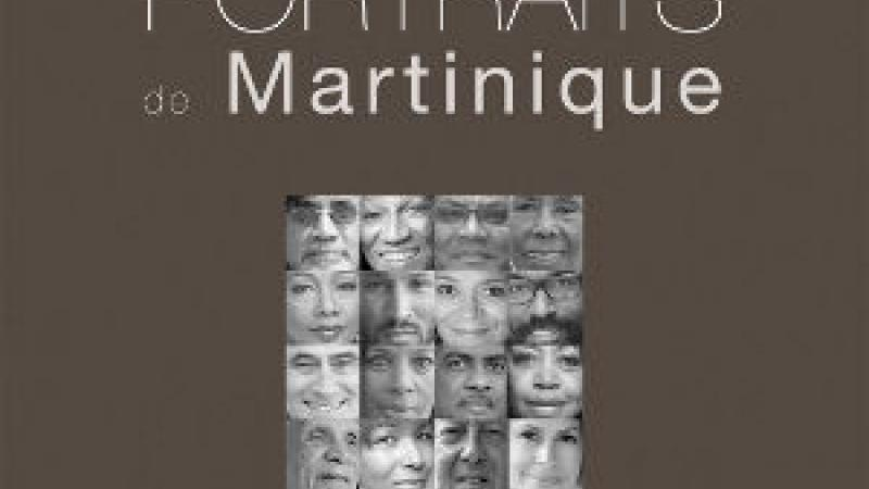 PORTRAITS DE MARTINIQUE