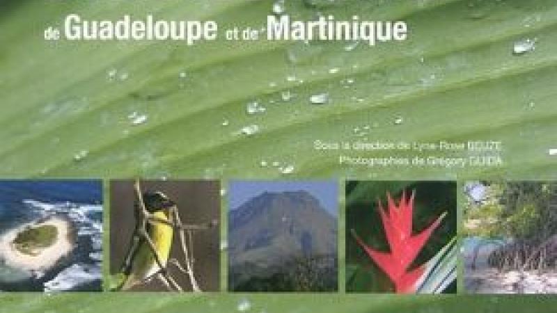 LE GRAND LIVRE DE LA BIODIVERSITÉ DE GUADELOUPE ET DE MARTINIQUE