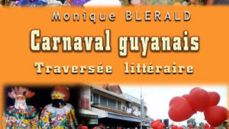 CARNAVAL GUYANAIS - TRAVERSÉELITTÉRAIRE
