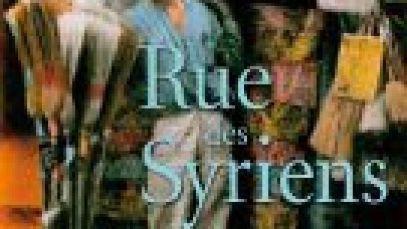 «RUE DES SYRIENS» OU LA PERFECTION D'UN STYLE D'ÉCRITURE...