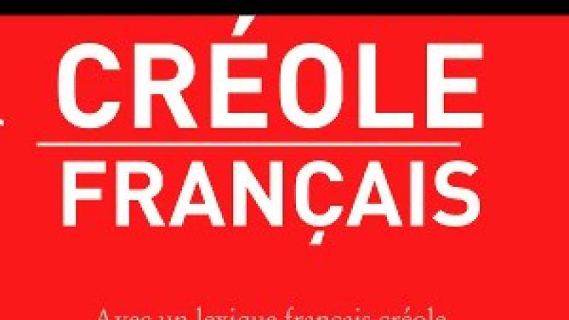 DICTIONNAIRE CRÉOLE FRANÇAIS