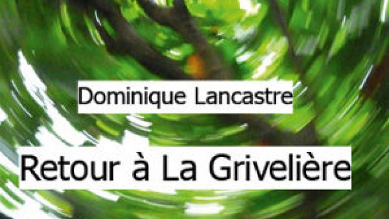 RETOUR À LA GRIVELIÈRE