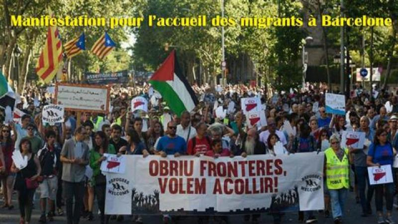 CATALOGNE : 160.000 MANIFESTANTS EXIGENT L'ACCUEIL DES MIGRANTS