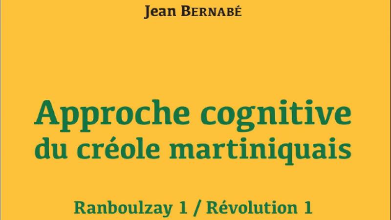 APPROCHE COGNITIVE DU CRÉOLE MARTINIQUAIS
