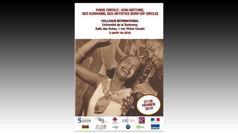 PARIS CREOLE : SON HISTOIRE, SES ECRIVAINS, SES ARTISTES, XVIIIe-XXe SIECLE