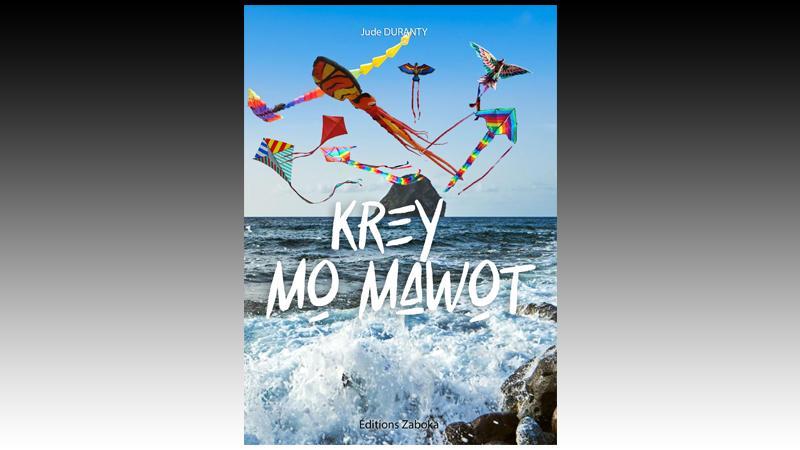 """""""Krey mo mawot"""" : pou nou pa bliyé mo antan lontan"""