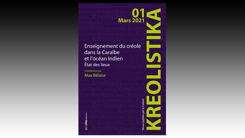 """""""Kreolistika"""" : une nouvelle revue au service de la créolistique"""