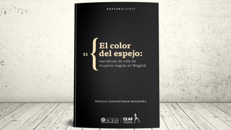 Un libro importante de Natalia Santiesteban Mosquera (Colombia)