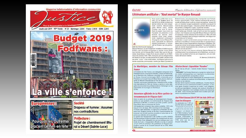 """""""JUSTICE"""" n+ 23 : budget de Fort-de-France; la CACEM et la CTM s'associent ; réactions au score du Rassemblement national ; crise au Venezuela"""