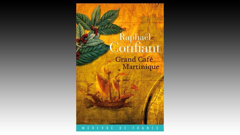 Rencontrer Raphaël Confiant à l'occasion de la sortie de son nouveau roman Grand Café Martinique