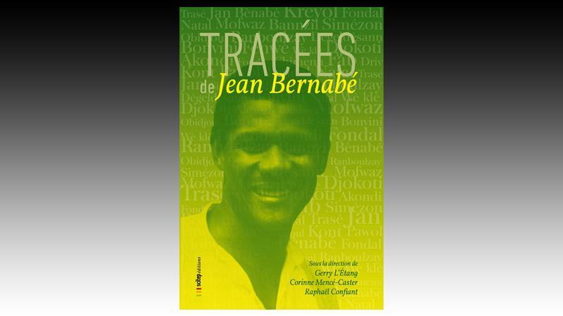 Sur les pas de Jean Bernabé, fondateur de la créolistique dans les Petites Antilles et en Guyane