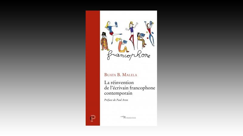 La réinvention de l'écrivain francophone contemporain