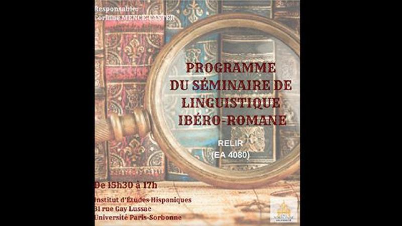 PROGRAMME DU SÉMINAIRE DE LINGUISTIQUE IBÉRO-ROMANE