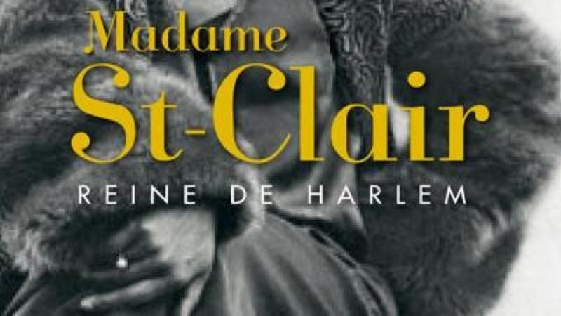 MADAME ST-CLAIR REINE DE HARLEM