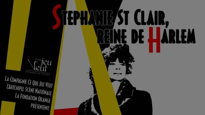 Dossier pédagogique : Stéphanie Saint-Clair reine de Harlem