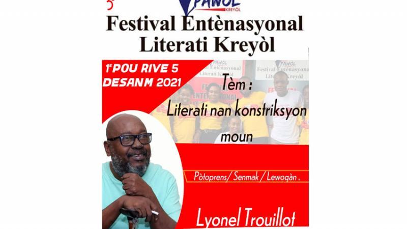 """Lyonel Trouillot, Prezidan donè Twazyèm edisyon """"Festival entènasyonal literati kreyòl"""""""