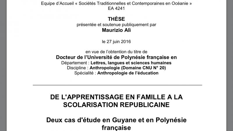 GUYANE-ÎLES MARQUISES. DE L'APPRENTISSAGE EN FAMILLE A LA SCOLARISATION REPUBLICAINE