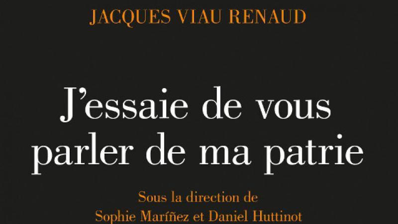 «J'essaie de vous parler de ma patrie» - Jacques Viau Renaud, poète haïtiano-dominicain