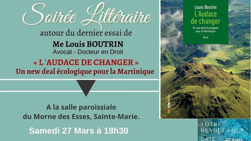 """Soirée littéraire au Morne des Esses autour de """"L'Audace de changer"""" de Louis Boutrin"""